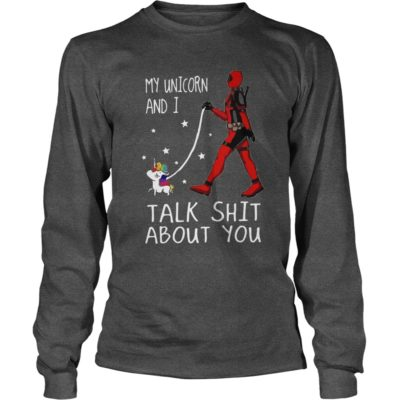 Deadpool My Unicorn And I Talk Shit About You Shirt3 400x400 - Deadpool: My Unicorn And I Talk Shit About You Shirt, Hoodie