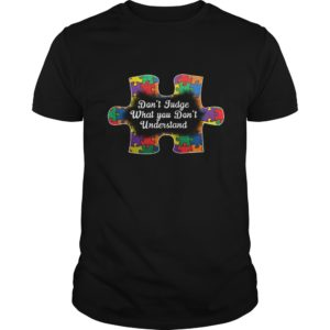 Dont Judge What You Dont Understand Shirt 300x300 - Autism: Don't Judge What You Don't Understand Shirt, Hoodie, LS
