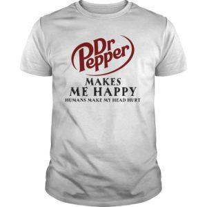 Dr. Pepper Makes Me Happy Humans Make My Head Hurt Shirt 300x300 - Dr. Pepper Makes Me Happy Humans Make My Head Hurt Shirt, Hoodie