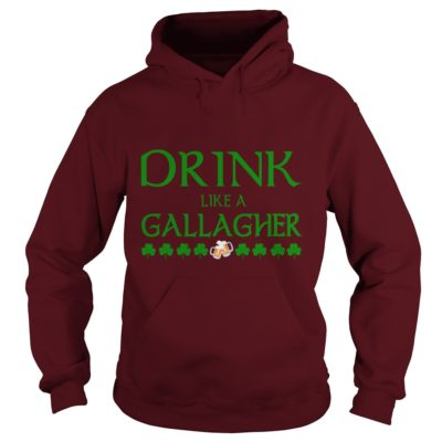 Drink Like A Gallagher Shirt2 400x400 - Drink Like A Gallagher Shirt, Hoodie, LS, SweatShirt