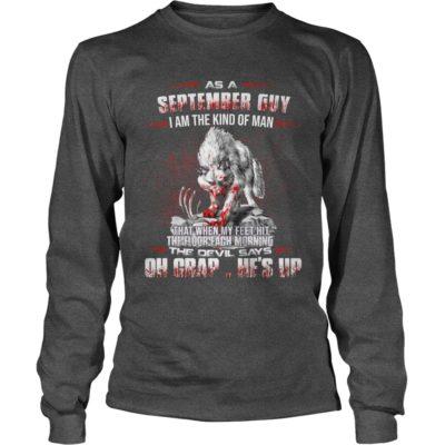 El Lobo Estepario As A September Guy I Am The Kind Of Man Shirt2 400x400 - El Lobo Estepario: As A September Guy I Am The Kind Of Man Shirt