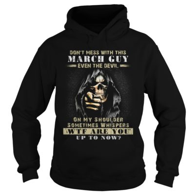 Grim Reaper Dont Mess With This March Guy Even The Devil Shirt1 400x400 - Grim Reaper Don't Mess With This March Guy Even The Devil Shirt, Hoodie, LS