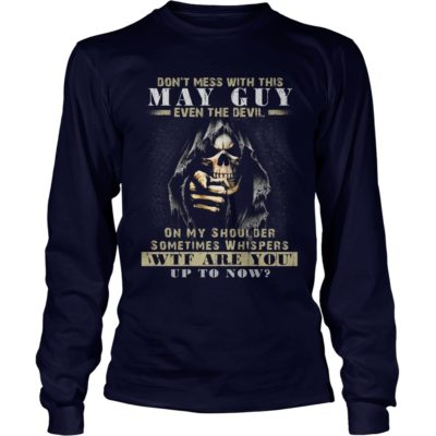 Grim Reaper Dont Mess With This May Guy Even The Devil Shirt2 400x400 - Grim Reaper Don't Mess With This May Guy Even The Devil Shirt