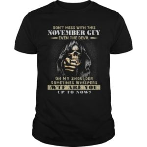 Grim Reaper Dont Mess With This November Guy Even The Devil Shirt 300x300 - Grim Reaper Don't Mess With This November Guy Even The Devil Shirt