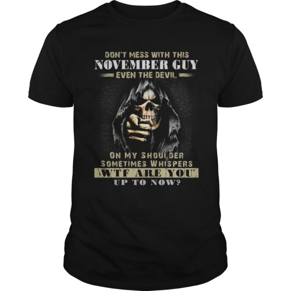 Grim Reaper Dont Mess With This November Guy Even The Devil Shirt 600x600 - Grim Reaper Don't Mess With This November Guy Even The Devil Shirt