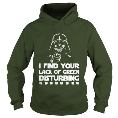I Find Your Lack Of Green Disturbing Shirt1 400x400 - Darth Vader: I Find Your Lack Of Green Disturbing Shirt
