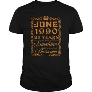 June 1990 28 Years Of Being Sunshine Mixed With A little Hurricane Shirt 300x300 - June 1990 28 Years Of Being Sunshine Mixed With A little Hurricane Shirt