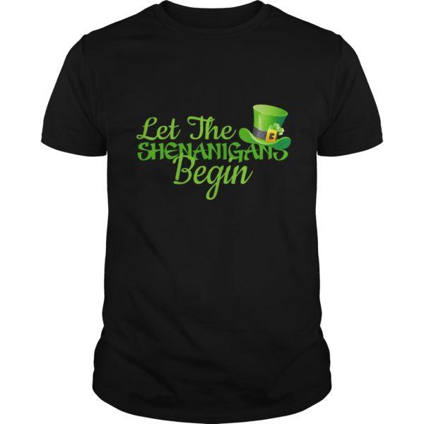 Let The Shenanigans Begin Shirt 600x600 - Let The Shenanigans Begin Shirt, LS