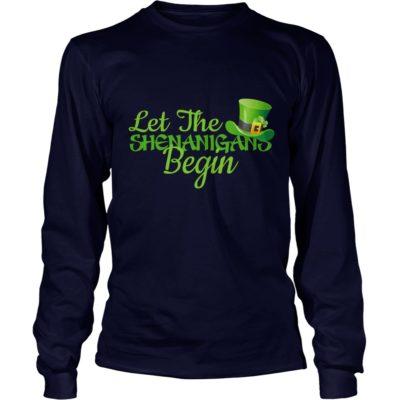 Let The Shenanigans Begin Shirt2 400x400 - Let The Shenanigans Begin Shirt, LS