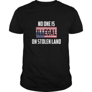 No One Is Illegal On Stolen Land Shirt 300x300 - No One Is Illegal On Stolen Land T-shirt, Hoodie, LS, Sweatshirt