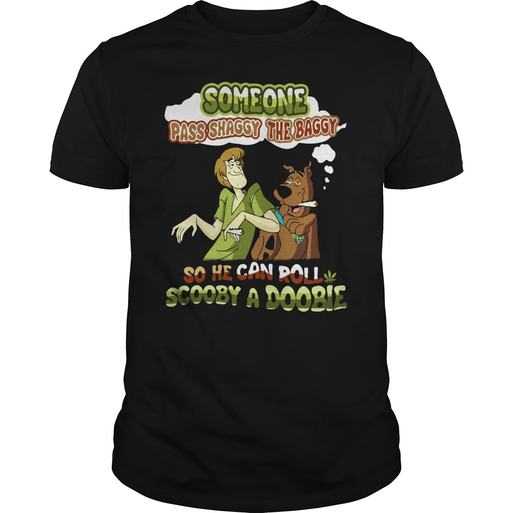 Scooby Doo Someone Pass Shaggy The Baggy Shirt - Scooby Doo: Someone Pass Shaggy The Baggy Shirt, Hoodie, LS
