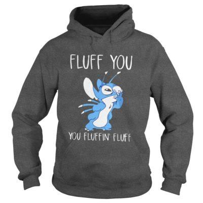 Stitch Fluff You You Fluffin Fluff Shirt2 400x400 - Stitch Fluff You You Fluffin Fluff Shirt, LS, SweatShirt