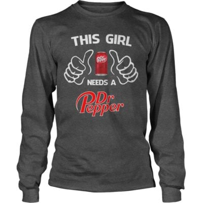 This Girl Need A Dr Pepper Shirt2 400x400 - This Girl Need A Dr Pepper Shirt, Hoodie, Long sleeve