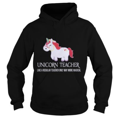 Unicorn Teacher Shirt1 400x400 - Unicorn Teacher Like A Regular Teacher Only Way More Magical Shirt, Hoodie