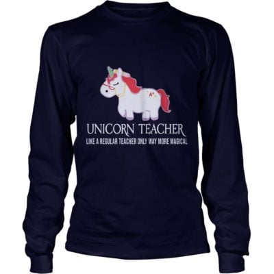 Unicorn Teacher Shirt3 400x400 - Unicorn Teacher Like A Regular Teacher Only Way More Magical Shirt, Hoodie