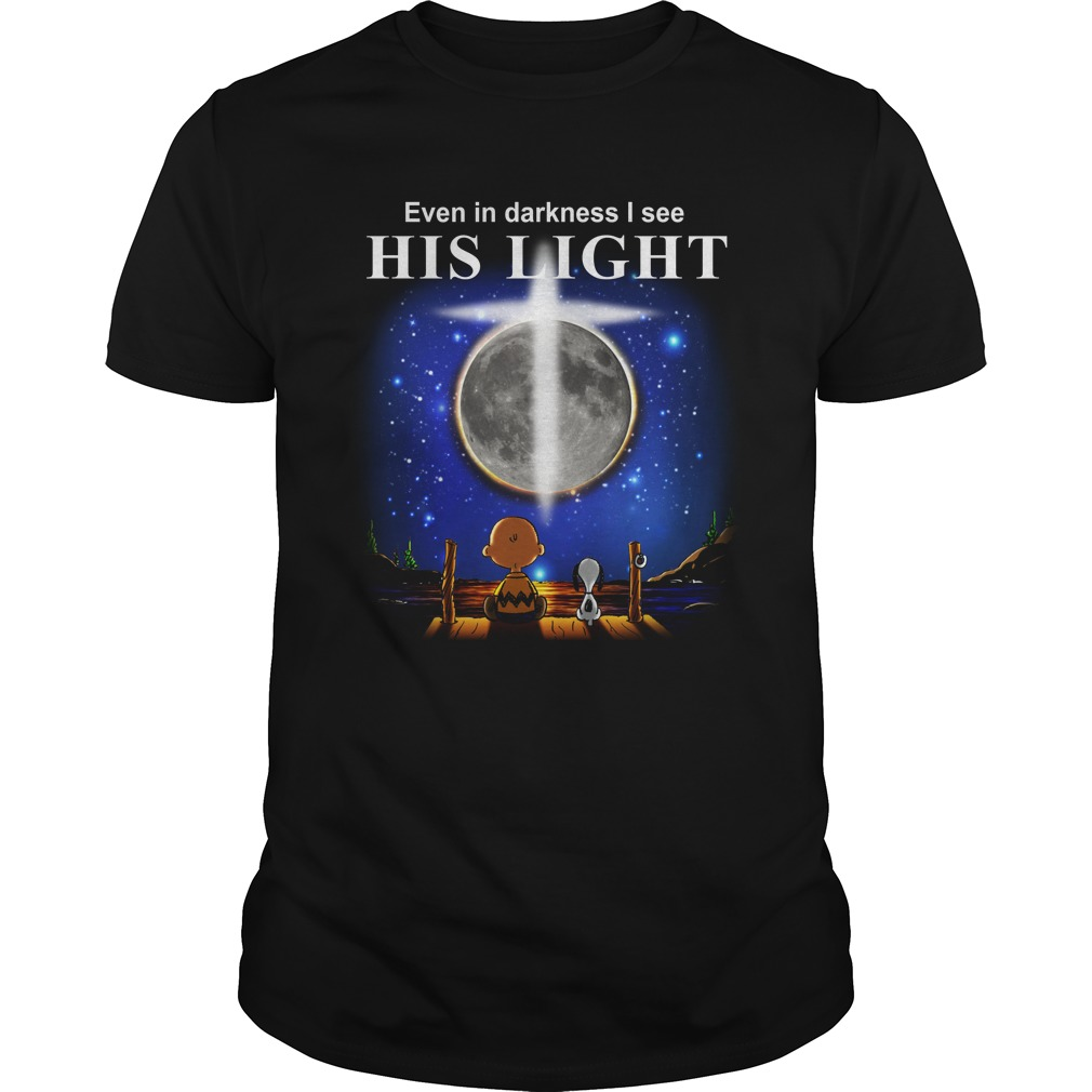 charlie brown snoopy even darkness see light shirt - Charlie Brown & Snoopy: Even In Darkness I See His Light Shirt, Hoodie