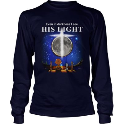 charlie brown snoopy even darkness see light shirt1 400x400 - Charlie Brown & Snoopy: Even In Darkness I See His Light Shirt, Hoodie