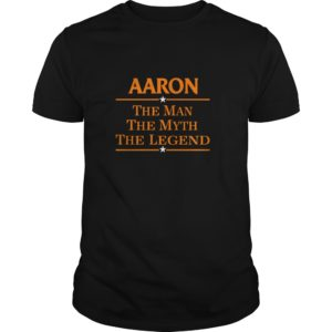 Aaron The Man The Myth The Legend shirt 300x300 - Aaron The Man The Myth The Legend shirt, hoodie, LS