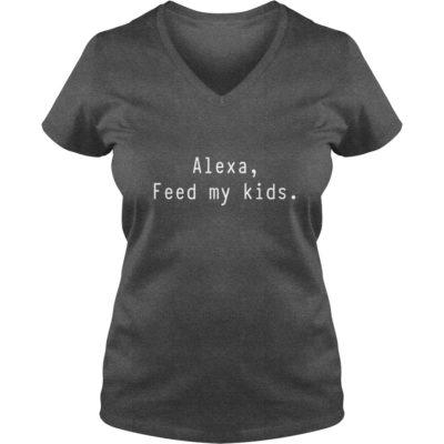 Alexa feed my Kids shirt2 400x400 - Alexa, feed my Kids shirt, hoodie, ladies