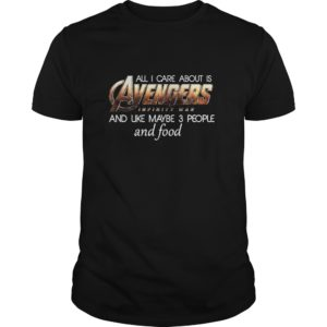 All I Care About Is Avengers Infinity War And Like Maybe 3 People Shirt 300x300 - All I Care About Is Avengers Infinity War And Like Maybe 3 People Shirt, LS