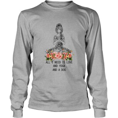 All I need is Love and Yoga And a Dog shirt3 400x400 - All I need is Love and Yoga And a Dog shirt, ladies, long sleeve