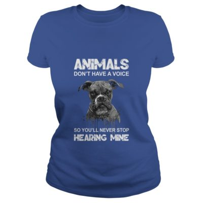 Animals dont have a voice so youll never stop hearing mine shirt1 400x400 - Animals don't have a voice so you'll never stop hearing mine shirt, hoodie