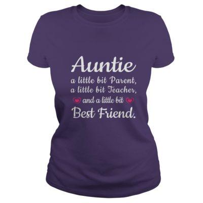 Auntie a little bit Parent a little bit Teacher and best friend shirt1 400x400 - Auntie a little bit Parent, a little bit Teacher and best friend shirt