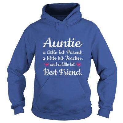 Auntie a little bit Parent a little bit Teacher and best friend shirt2 400x400 - Auntie a little bit Parent, a little bit Teacher and best friend shirt