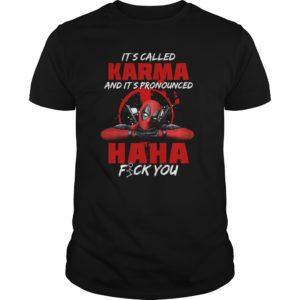 Deadpool Its Called Karma And Its Pronounced Ha Ha Fuck You Shirt 300x300 - Deadpool It's Called Karma And It's Pronounced Ha Ha Fuck You Shirt, LS