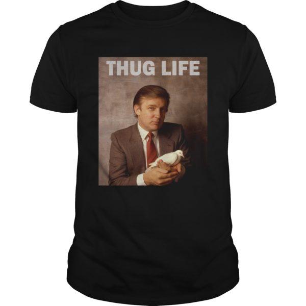 Donald Trump Thug Life Bird Dove shirt 600x600 - Donald Trump Thug Life Bird Dove shirt, hoodie, long sleeve