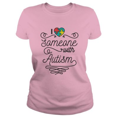 I love someone with Autism shirt1 400x400 - I love someone with Autism shirt, hoodie, ladies
