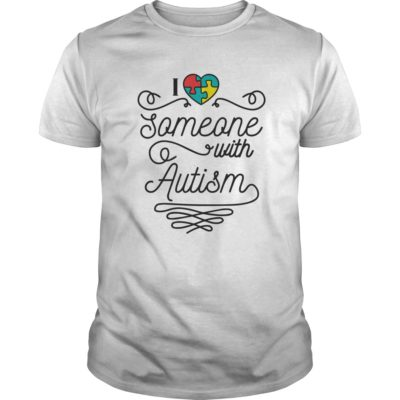 I love someone with Autism shirt2 400x400 - I love someone with Autism shirt, hoodie, ladies