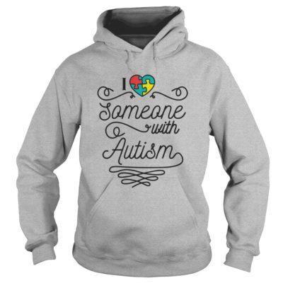 I love someone with Autism shirt3 400x400 - I love someone with Autism shirt, hoodie, ladies