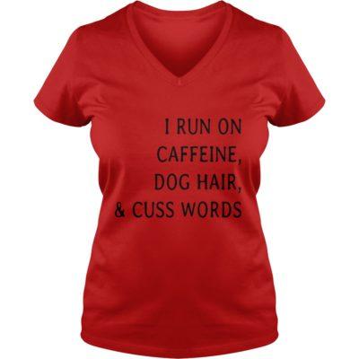 I run caffeine Dog hair and Cuss words shirt3 400x400 - I run caffeine, Dog hair and Cuss words shirt, long sleeve