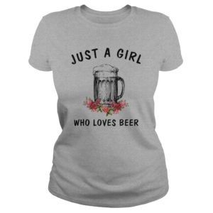 Just a girl who loves Beer shirt4 300x300 - Just a girl who loves Beer shirt , ladies, long sleeve