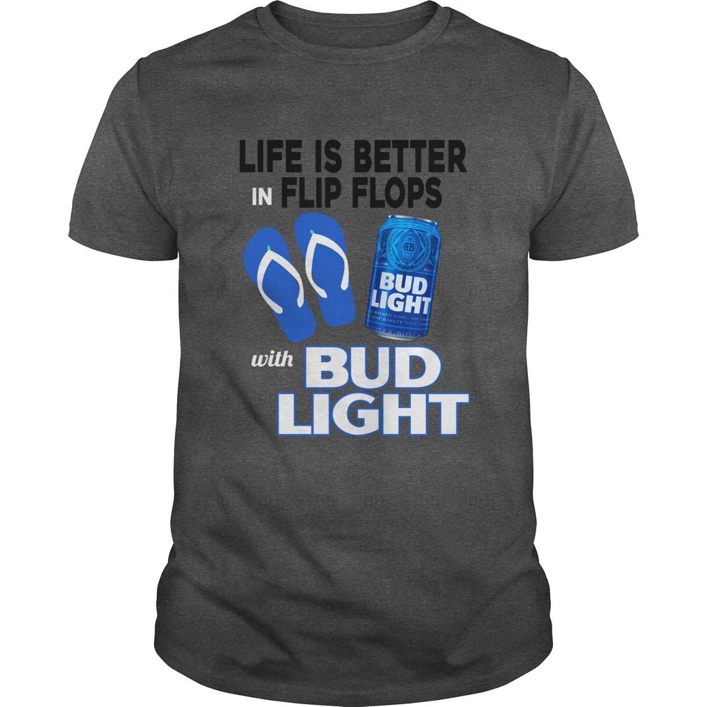 Life Is Better In Flip Flops With Bud Light shirt - Life Is Better In Flip Flops With Bud Light shirt, long sleeve