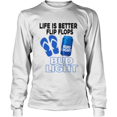 Life Is Better In Flip Flops With Bud Light shirt3 400x400 - Life Is Better In Flip Flops With Bud Light shirt, long sleeve