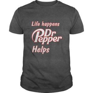 Life happens Dr Pepper helps shirt 300x300 - Life happens Dr. Pepper helps shirt, hoodie, long sleeve