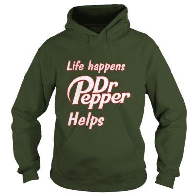 Life happens Dr Pepper helps shirt2 400x400 - Life happens Dr. Pepper helps shirt, hoodie, long sleeve