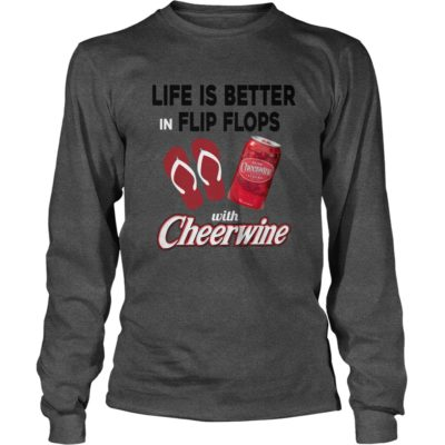 Life is better in Flip Flops with Cheerwine shirt3 400x400 - Life is better in Flip Flops with Cheerwine shirt, long sleeve, tank
