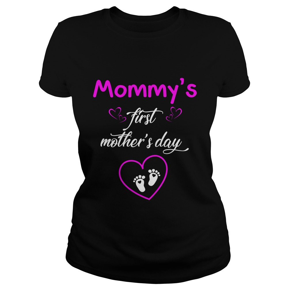Mommys first Mothers day shirt1 - Mommy's first Mother's day shirt, hoodie, ladies