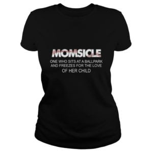 Momsicle One Who Sits At A Ball Park shirt 300x300 - Momsicle One Who Sits At A Ball Park shirt, hoodie,