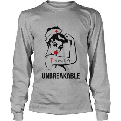 Nurse Life Unbreakable shirt3 400x400 - Nurse Life Unbreakable t-shirt, ladies, long sleeve, hoodie