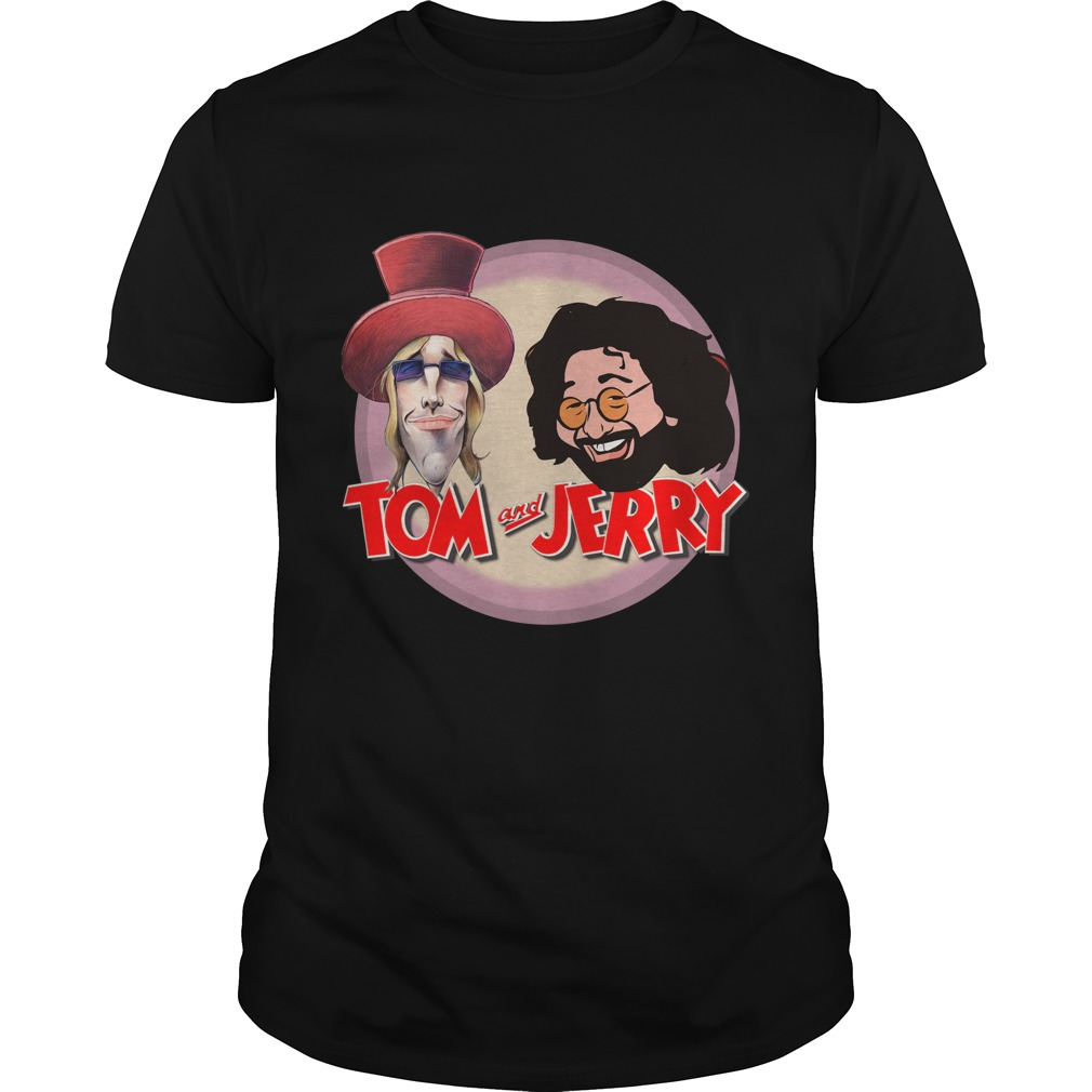 Tom Petty and Jerry Garcia shirt - Tom Petty and Jerry Garcia shirt: Tom and Jerry