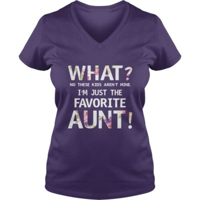 What No these Kids arent mine Im just the favorite Aunt shirt2 400x400 - What? No these Kids aren't mine I'm just the favorite Aunt shirt, ladies