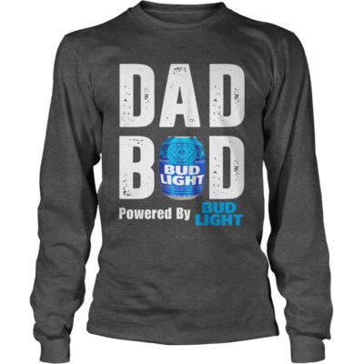 Dad Bod Powered by Bud Light long sleeve 400x400 - Dad Bod Powered by Bud Light shirt - Funny Father's day