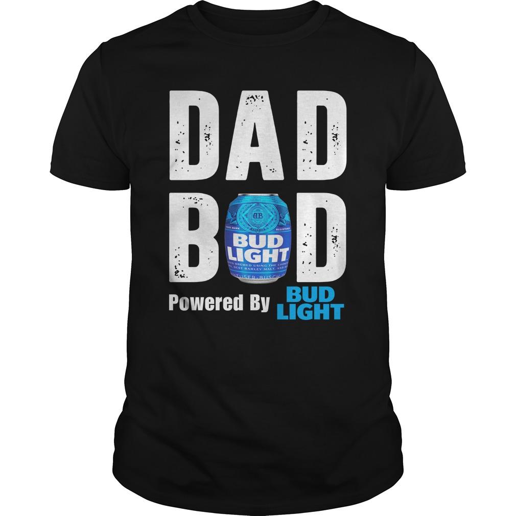 b9a3863b8 Dad Bod Powered by Bud Light shirt 600x600 - Dad Bod Powered by Bud Light  shirt