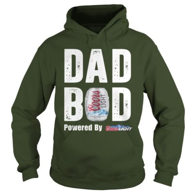 Dad Bod powered by Coors Light hoodie 400x400 - Dad Bod powered by Coors Light shirt, guys tee, long sleeve