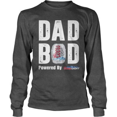 Dad Bod powered by Coors Light long sleeve 400x400 - Dad Bod powered by Coors Light shirt, guys tee, long sleeve