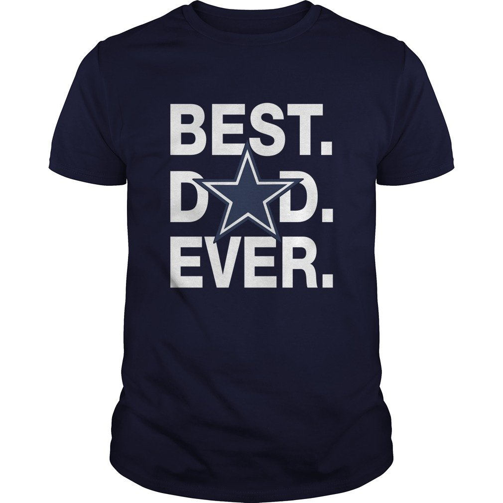 Dallas Cowboys Best Dad Ever shirt 5205bab4e